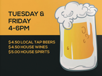 Tuesday and Friday Happy Hours