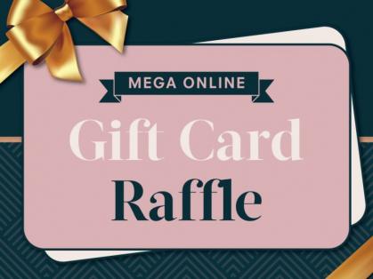 Mega Online Gift Card Raffle