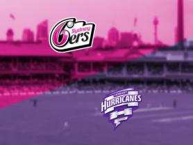 BBL: Sydney Sixers v Hobart Hurricanes