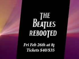 Beatles Rebooted Concert w/ Live String