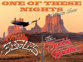 One Of These Nights: A Tribute to Eagles
