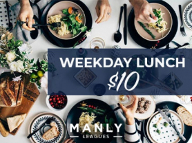 Weekday Lunch $10 at Manly Leagues
