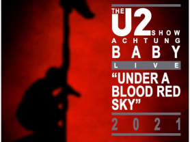 The U2 Show, Achtung Baby (18+)