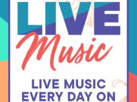 Live Music Daily Except Tuesdays