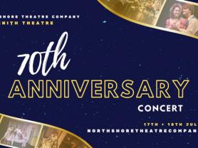 North Shore Theatre Company 70th Anniversary Concert