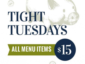 Tight Tuesdays, All Menu Items $15