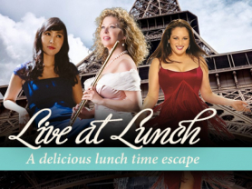 Live At Lunch: So French, So Fabuleux!