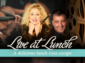 Live at Lunch: Cinema Classica