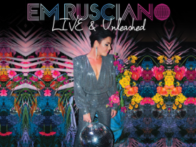 Em Rusciano Live & Unleashed Tour