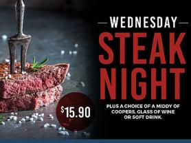 Wednesday is $15.90 Steak Night