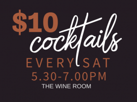 $10 Cocktails Every Saturday